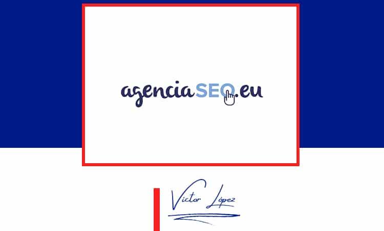 victor-lopez-seo-AGENCIA-SEO-EU